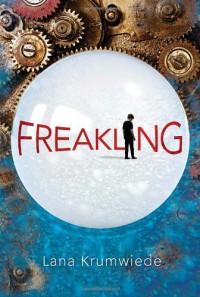 Freakling - Lana Krumwiede