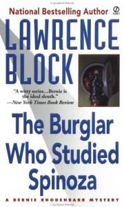 The Burglar Who Studied Spinoza - Lawrence Block