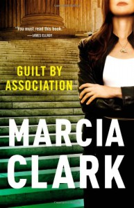 Guilt by Association - Marcia Clark