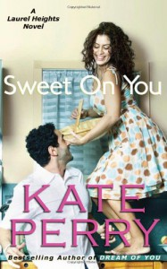 Sweet On You - Kate Perry