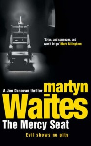 The Mercy Seat - Martyn Waites