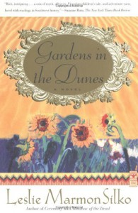 Gardens in the Dunes - Leslie Marmon Silko