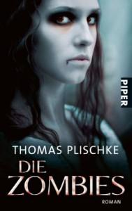 Die Zombies - Thomas Plischke