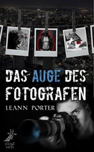 Das Auge des Fotografen - Leann Porter