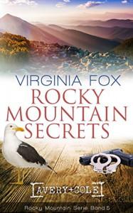 Rocky Mountain Secrets (Rocky Mountain Serie 5) - Mary Virginia Fox