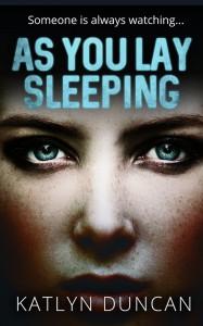 As You Lay Sleeping - Katlyn Duncan