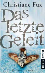 Das letzte Geleit: Kriminalroman (Theo-Matthies-Reihe) (German Edition) - Christiane Fux