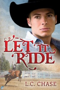 Let It Ride - L.C. Chase