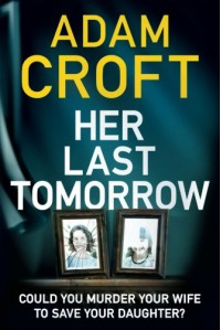 Her Last Tomorrow - Adam Croft