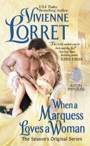When a Marquess Loves a Woman: The Season's Original Series - Vivienne Lorret