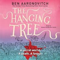 The Hanging Tree - Ben Aaronovitch, Kobna Holdbrook-Smith