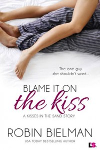 Blame it on the Kiss - Robin Bielman