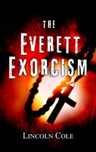 The Everett Exorcism (World of Shadows) - Lincoln Cole