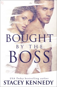 Bought by the Boss - Stacey Kennedy