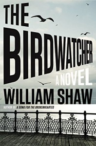 The Birdwatcher - William Shaw