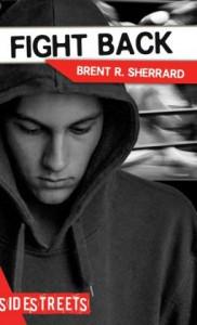 Fight Back - Brent R. Sherrard