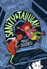 Sanity & Tallulah - Molly Brooks