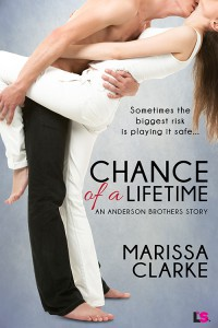 Chance of a Lifetime - Marissa Clarke