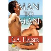 Man To Man - G.A. Hauser