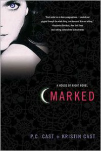 Marked (House of Night Series #1) -