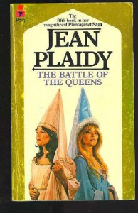 The Battle of the Queens - Jean Plaidy