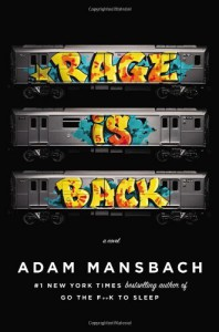 Rage Is Back - Adam Mansbach