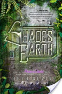 Shades of Earth (Across the Universe #3) - Beth Revis