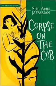 Corpse on the Cob (Odelia Grey Series #5) - Sue Ann Jaffarian