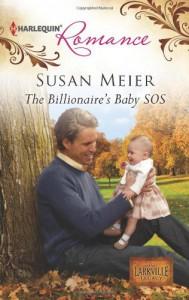 The Billionaire's Baby SOS - Susan Meier
