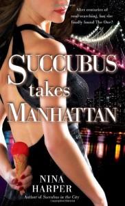 Succubus Takes Manhattan - Nina Harper