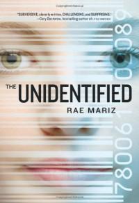 The Unidentified - Rae Mariz