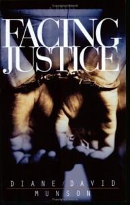 Facing Justice - David Munson, Diane Munson