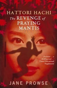 The Revenge of Praying Mantis - Jane Prowse