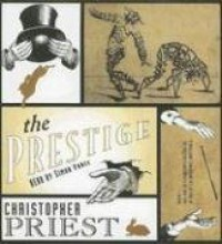 The Prestige - Christopher Priest, Simon Vance