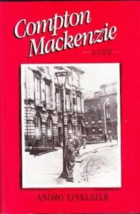 Compton MacKenzie: A Life - B Burn
