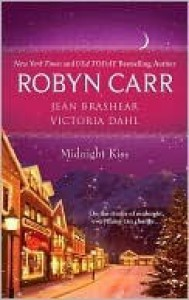 Midnight Kiss (Includes: Virgin River, #12) - Robyn Carr,  Jean Brashear,  Victoria Dahl