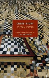 Chess Story - Stefan Zweig, Joel Rotenberg, Peter Gay