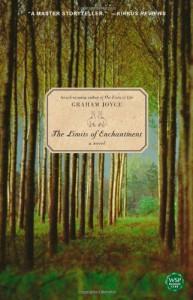 The Limits of Enchantment: A Novel - Graham Joyce