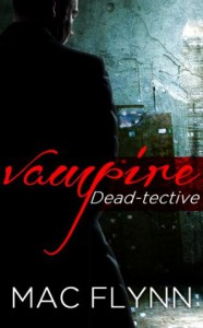 Vampire Dead-tective - Mac Flynn
