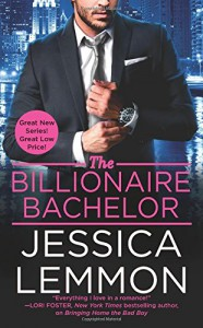 The Billionaire Bachelor (Billionaire Bad Boys) - Jessica Lemmon