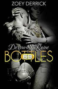 Devouring Raine: 69 Bottles #5 - Zoey Derrick