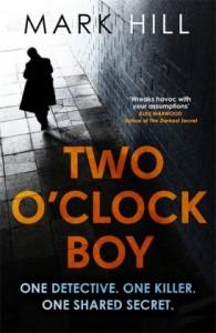 The Two O'Clock Boy - Mark Hill