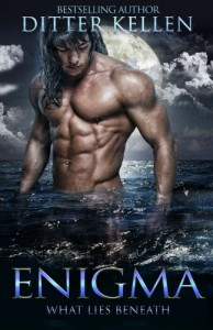 Enigma:What Lies Beneath (Enigma Series) (Volume 1) - Ditter Kellen