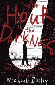 An Hour in the Darkness - Michael Bailey
