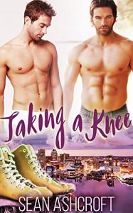Taking a Knee - Sean Ashcroft