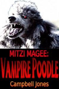 Mitzi Magee: Vampire Poodle - April Campbell Jones