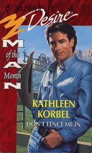 Don't Fence Me In - Kathleen Korbel