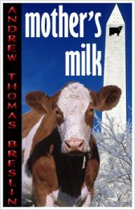 Mother's Milk - Andrew Breslin