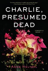Charlie, Presumed Dead - Anne Heltzel