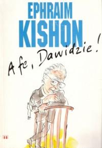 A fe, Dawidzie! - Ephraim Kishon